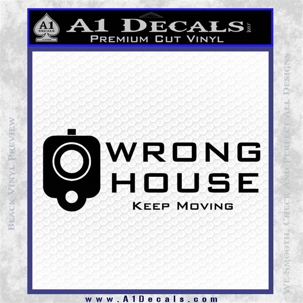 Wrong House Decal Sticker Home Protection Black Logo Emblem