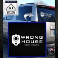 Wrong House Decal Sticker Home Protection White Emblem 120x120