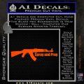 AK 47 Spray and Pray Decal Sticker Orange Vinyl Emblem 120x120