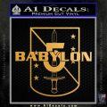 Babylon 5 Shield Title Logo Decal Siicker Metallic Gold Vinyl 120x120