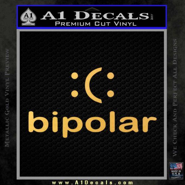 Bipolar Decal Sticker Gold Vinyl