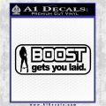 Boost Gets You Laid D5 Decal Sticker Black Logo Emblem 120x120