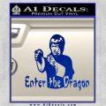 Bruce Lee Enter The Dragon Decal Sticker Blue Vinyl 120x120