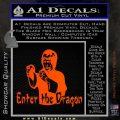Bruce Lee Enter The Dragon Decal Sticker Orange Vinyl Emblem 120x120