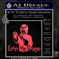 Bruce Lee Enter The Dragon Decal Sticker Pink Vinyl Emblem 120x120
