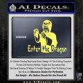Bruce Lee Enter The Dragon Decal Sticker Yelllow Vinyl 120x120