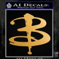 Buffy The Vampire Slayer Logo Decal Sticker Metallic Gold Vinyl 120x120