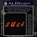 Bush Band Decal Sticker Orange Emblem 120x120