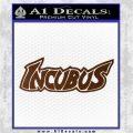Incubus Rock Band Vinyl Decal Sticker Brown Vinyl 120x120