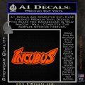 Incubus Rock Band Vinyl Decal Sticker Orange Vinyl Emblem 120x120