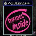 Infidel Inside Decal Sticker Hot Pink Vinyl 120x120