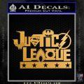 Justice League Text Logo Vinyl Decal Sticker Metallic Gold Vinyl 120x120