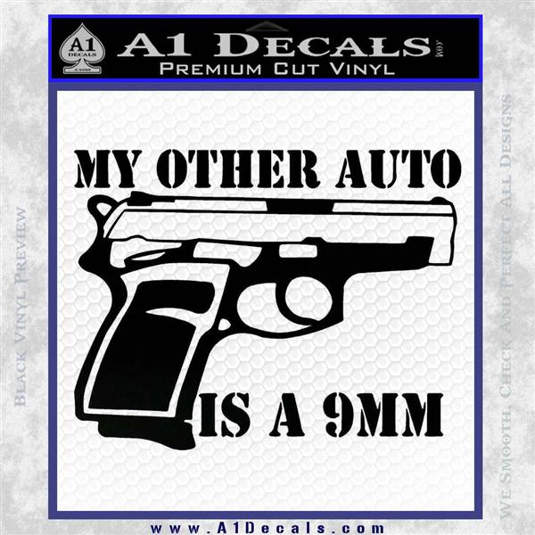 My Other Auto Is 9mm Decal Sticker Black Logo Emblem