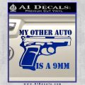 My Other Auto Is 9mm Decal Sticker Blue Vinyl 120x120