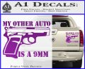 My Other Auto Is 9mm Decal Sticker Purple Vinyl 120x97