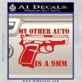 My Other Auto Is 9mm Decal Sticker Red Vinyl 120x120