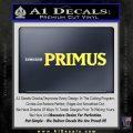 Primus Rock Band Vinyl Decal Sticker Yelllow Vinyl 120x120