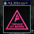 Star Trek Trekkie On Board Vinyl Decal Hot Pink Vinyl 120x120