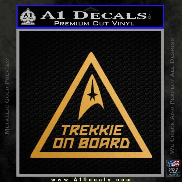 Star Trek Trekkie On Board Vinyl Decal Metallic Gold Vinyl