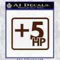 +5 HP Funny JDM Decal Stick BROWN Vinyl 120x120