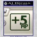 +5 HP Funny JDM Decal Stick Dark Green Vinyl 120x120