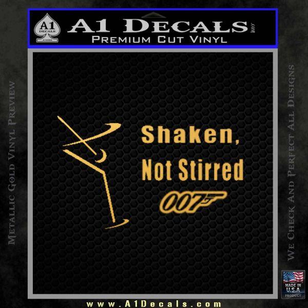 007 James Bond Shaken Not Stirred Decal Sticker Gold Vinyl