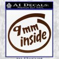9mm Inside Gun Decal Sticker BROWN Vinyl 120x120
