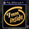 9mm Inside Gun Decal Sticker Gold Vinyl 120x120
