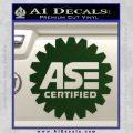 ASE Certified Mechanic Decal Sticker CR Dark Green Vinyl 120x120