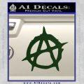 Anarchy Decal Sticker Rough Dark Green Vinyl 120x120