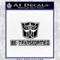 Transformers Be Transformed Decal Sticker Black Vinyl 120x120