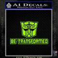 Transformers Be Transformed Decal Sticker Lime Green Vinyl 120x120