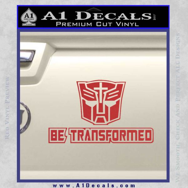 Transformers Be Transformed Decal Sticker Red