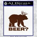 Bear Hunting Decal Sticker Beer BROWN Vinyl 120x120