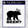 Bear Hunting Decal Sticker Beer Black Vinyl 120x120