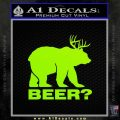 Bear Hunting Decal Sticker Beer Lime Green Vinyl 120x120