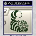 Cheshire Cat D2 Decal Sticker Dark Green Vinyl 120x120