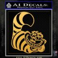 Cheshire Cat D2 Decal Sticker Gold Vinyl 120x120