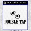 Double Tap AR 15 AK 47 Decal Sticker Black Vinyl 120x120