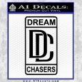 Dream Chasers Logo Meek Mill Decal Sticker Black Vinyl 120x120