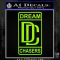 Dream Chasers Logo Meek Mill Decal Sticker Lime Green Vinyl 120x120