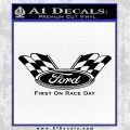 Ford First On Race Day Decal Sticker Black Vinyl 120x120