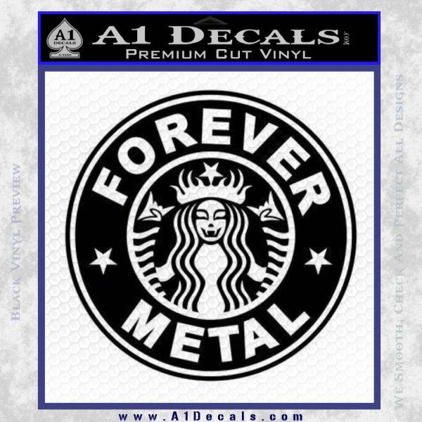Forever Metal Decal Sticker Starbucks Black Vinyl