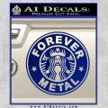 Forever Metal Decal Sticker Starbucks Blue Vinyl 120x120
