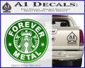 Forever Metal Decal Sticker Starbucks Green Vinyl Logo 120x97