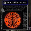 Forever Metal Decal Sticker Starbucks Orange Emblem 120x120