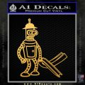 Futurama Bender Bending Girder Decal Sticker Gold Vinyl 120x120