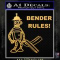 Futurama Bender Rules Construction Hat Decal Sticker Gold Vinyl 120x120