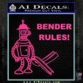 Futurama Bender Rules Construction Hat Decal Sticker Pink Hot Vinyl 120x120