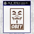 Guy Fawkes Anonymous Mask V Vendetta D7 Decal Sticker Obey BROWN Vinyl 120x120